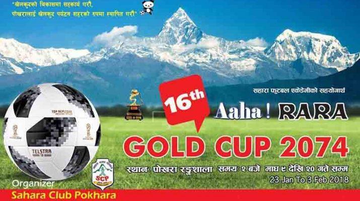 Aaha-Rara Gold Cup